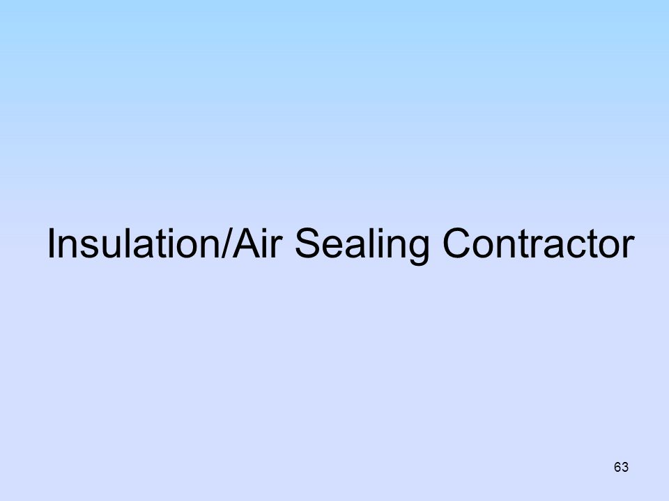 Insulation/Air Sealing Contractor