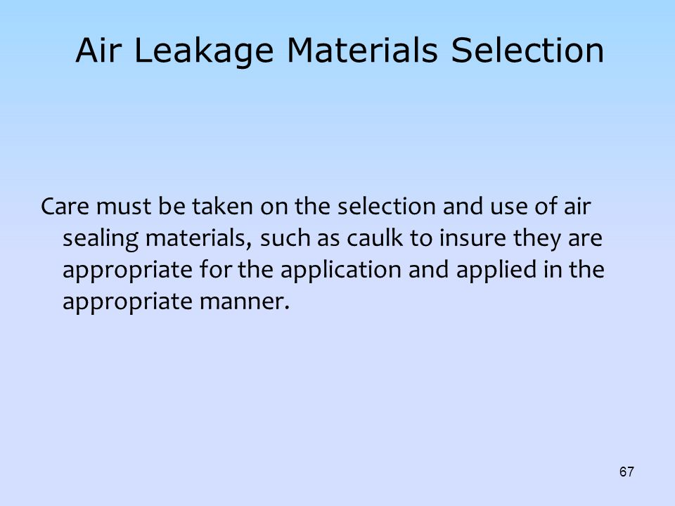 Air Leakage Materials Selection