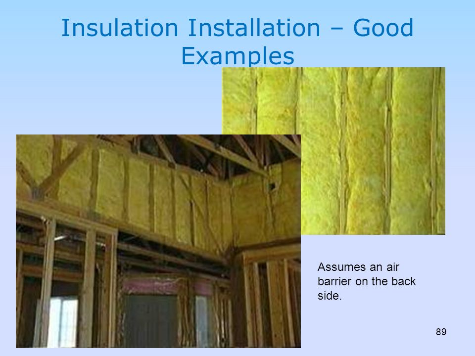 Insulation Installation – Good Examples
