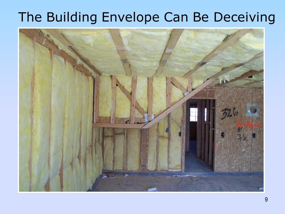 The Building Envelope Can Be Deceiving