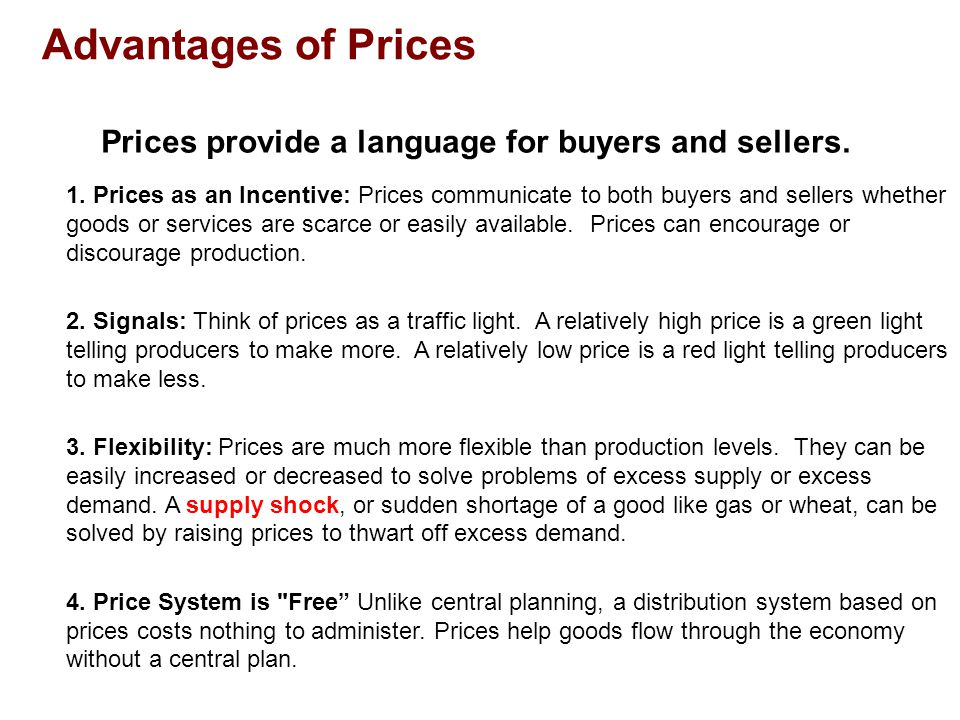Prices provide a language for buyers and sellers.