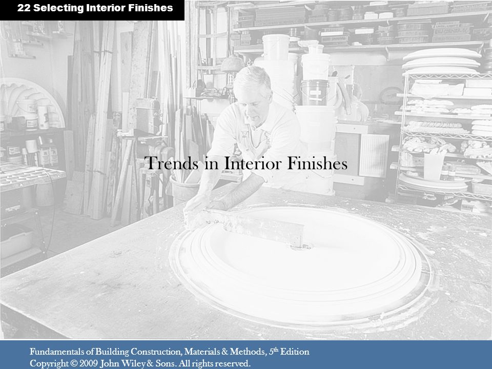 Trends in Interior Finishes