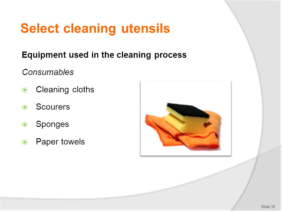 Select cleaning utensils