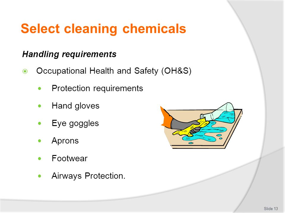 Select cleaning chemicals
