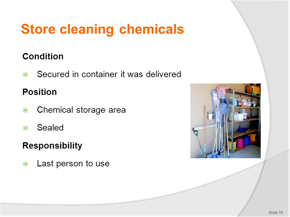 Store cleaning chemicals