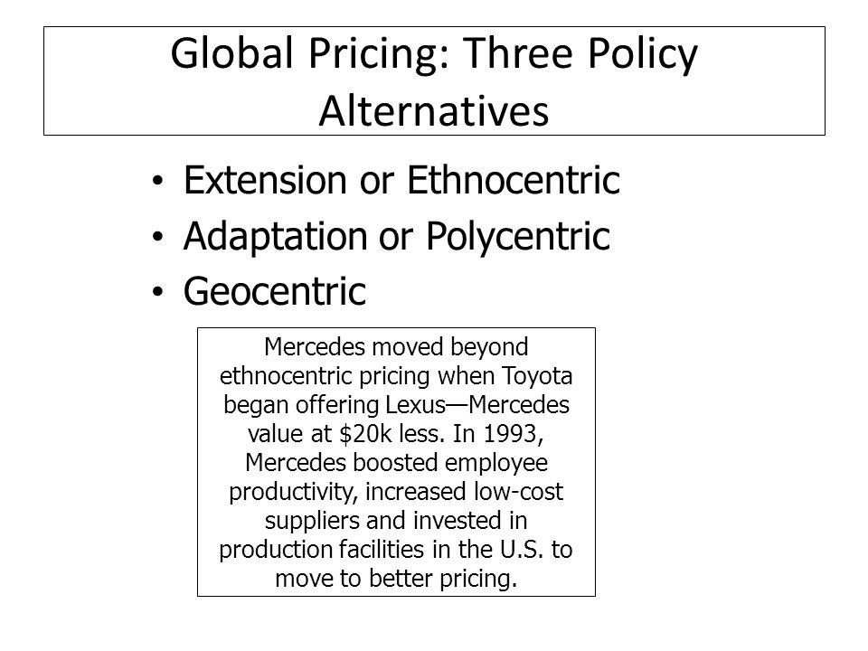 Global Pricing: Three Policy Alternatives