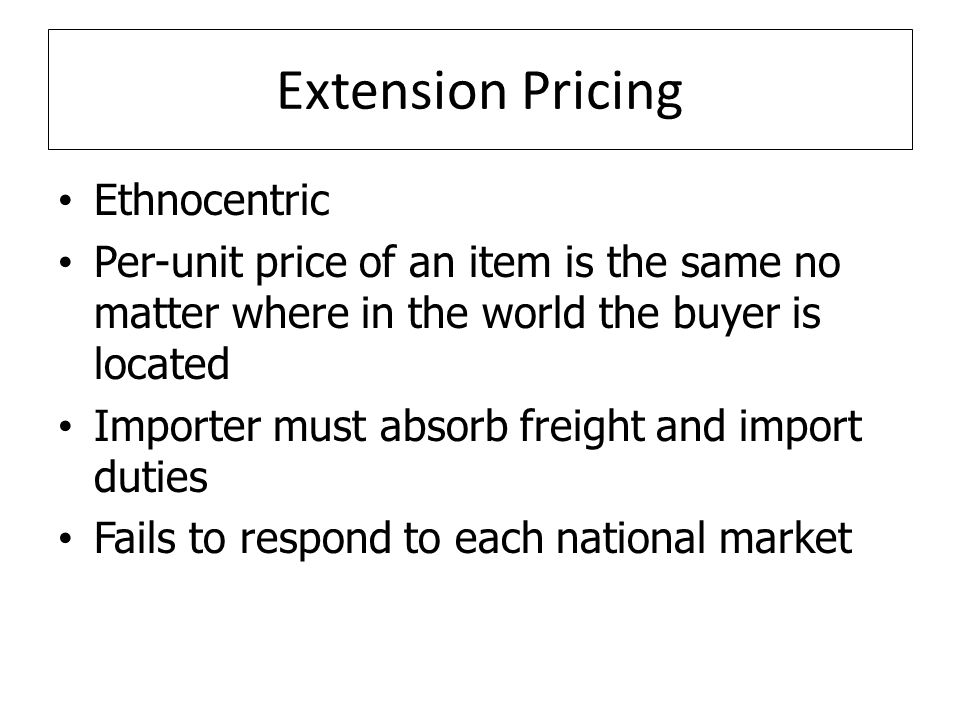Extension Pricing Ethnocentric