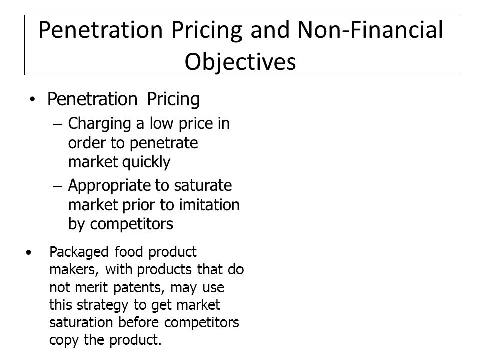 Penetration Pricing and Non-Financial Objectives