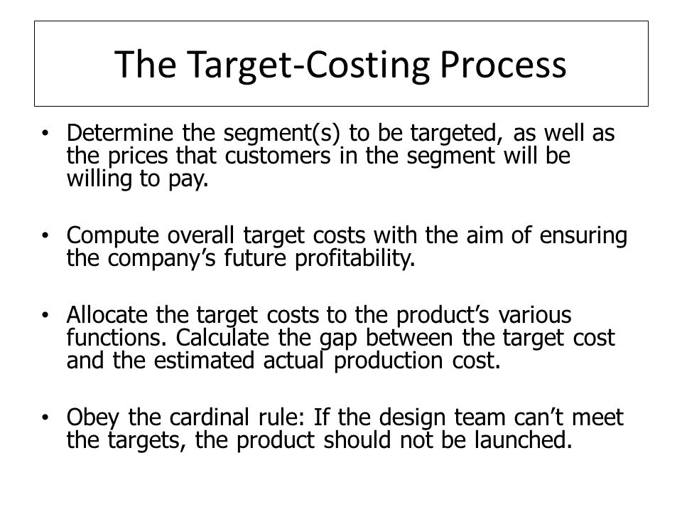 The Target-Costing Process