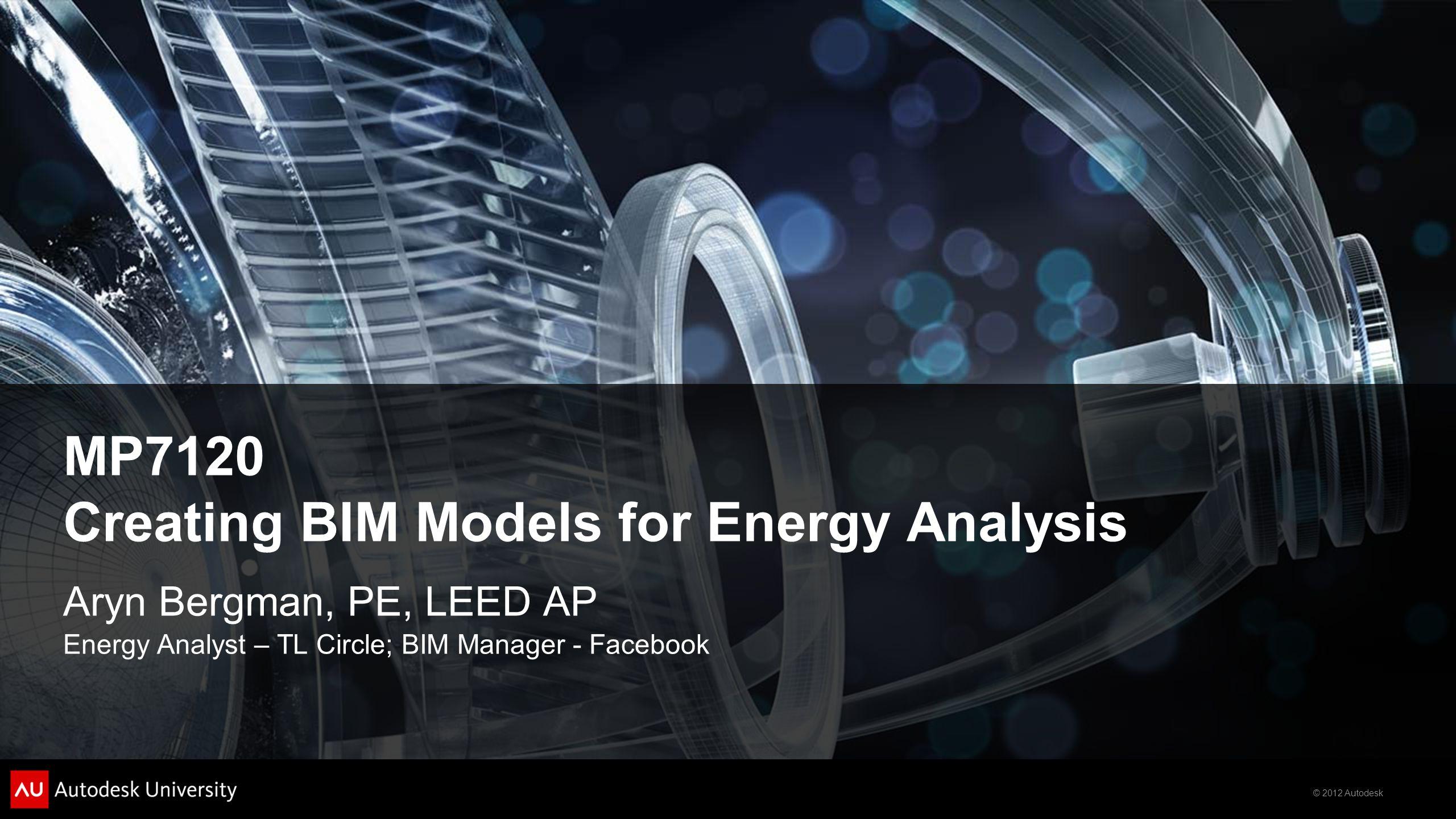 MP7120 Creating BIM Models for Energy Analysis