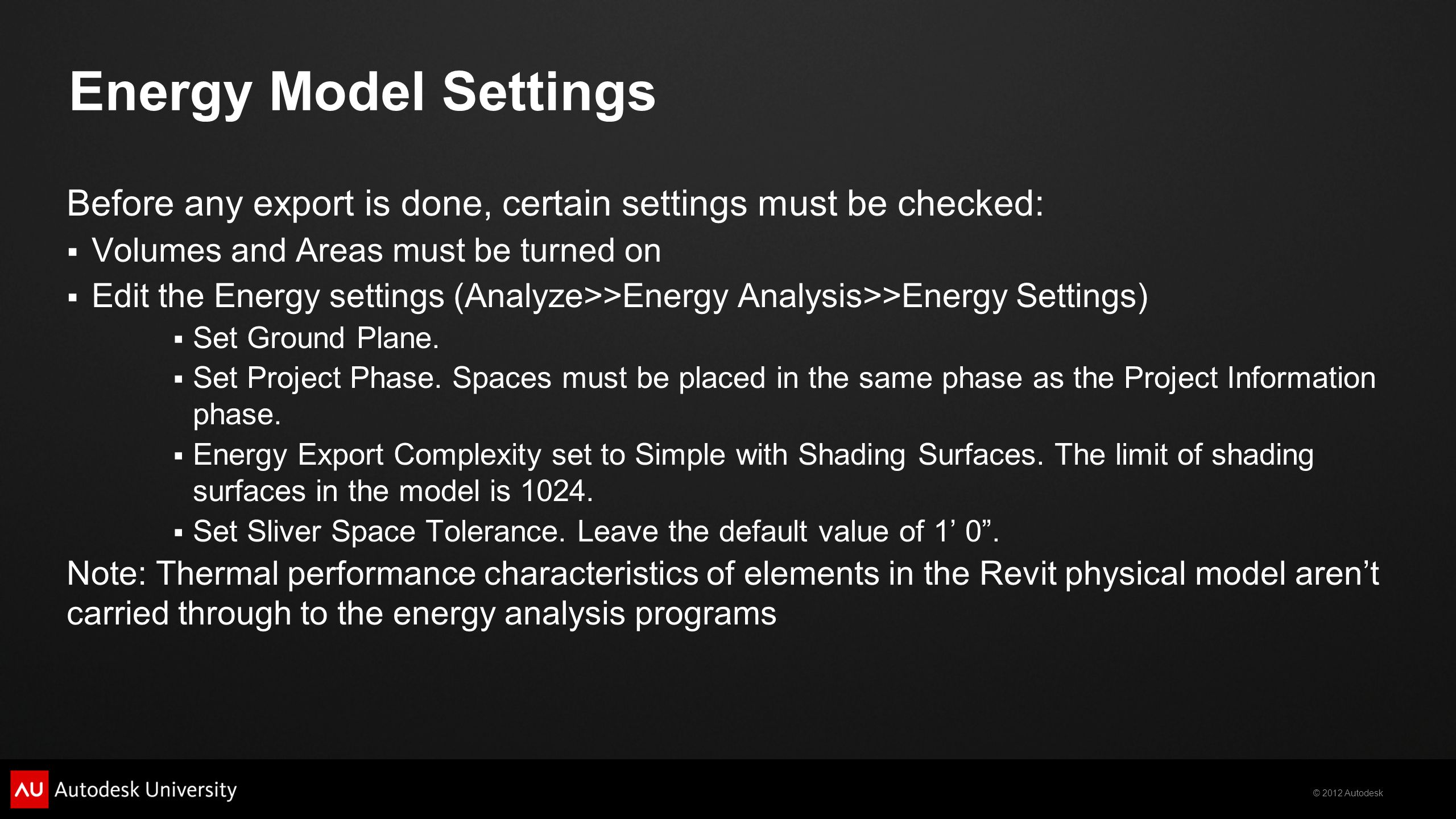 Energy Model Settings Before any export is done, certain settings must be checked: Volumes and Areas must be turned on.