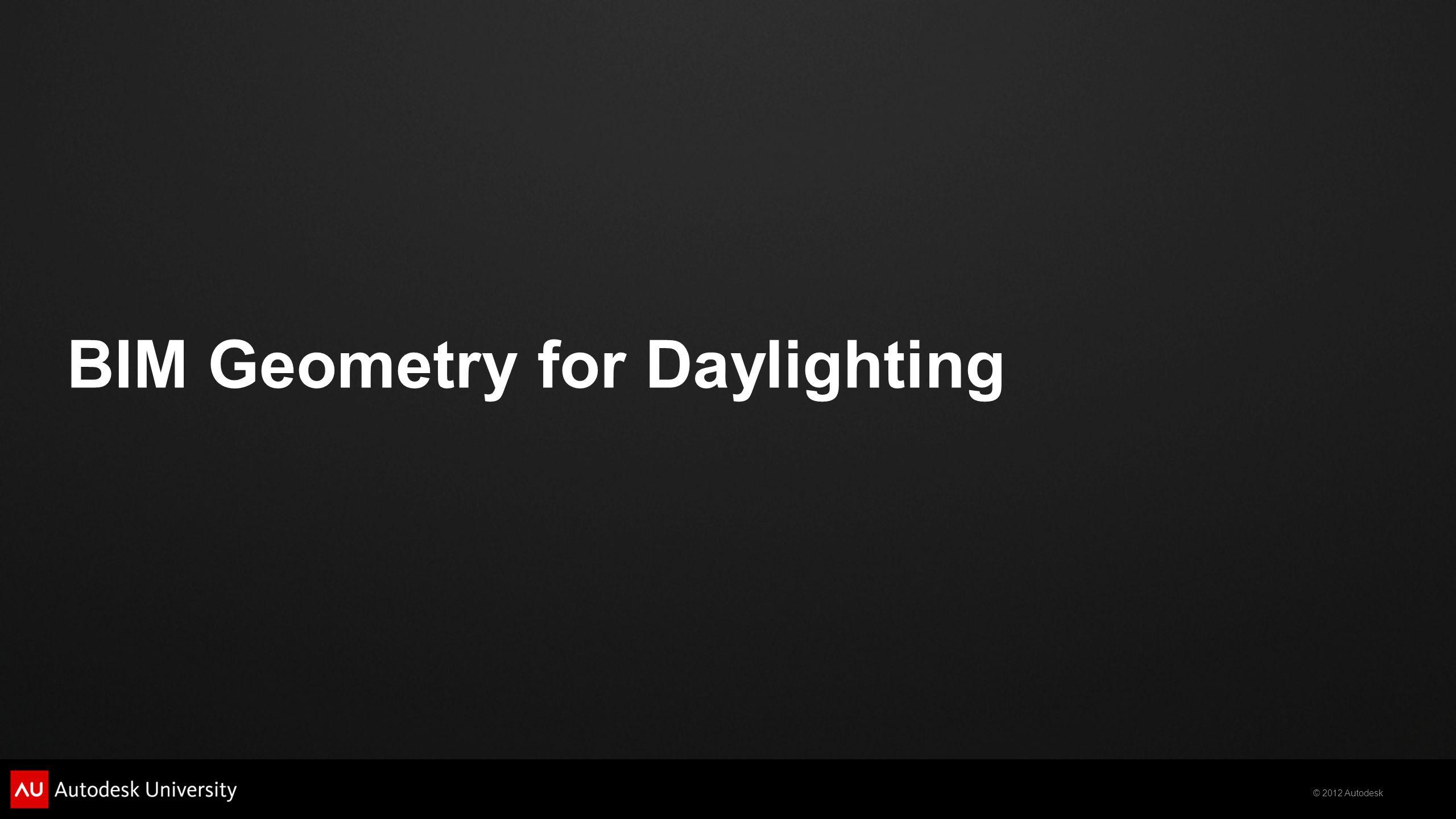 BIM Geometry for Daylighting