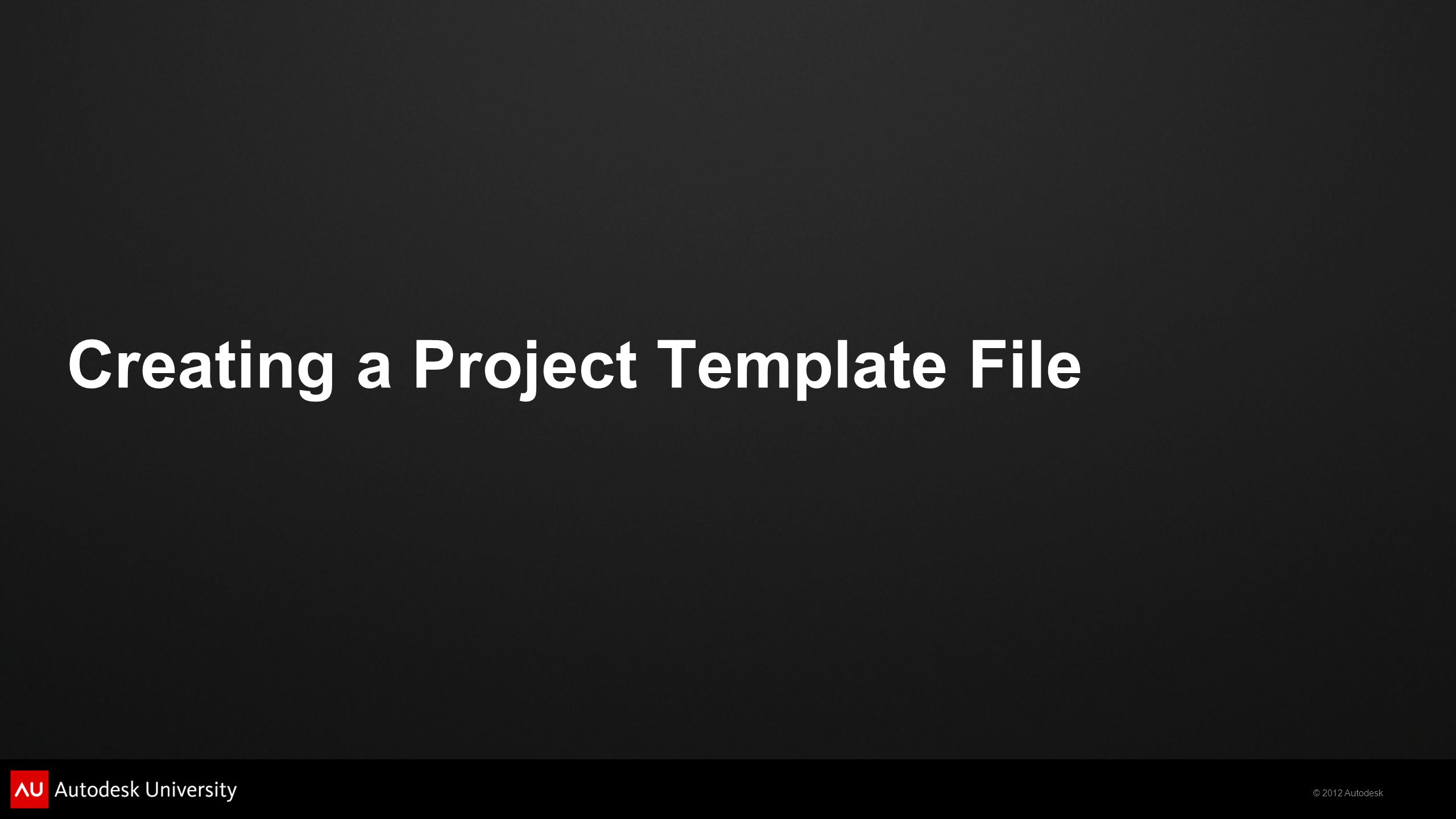 Creating a Project Template File