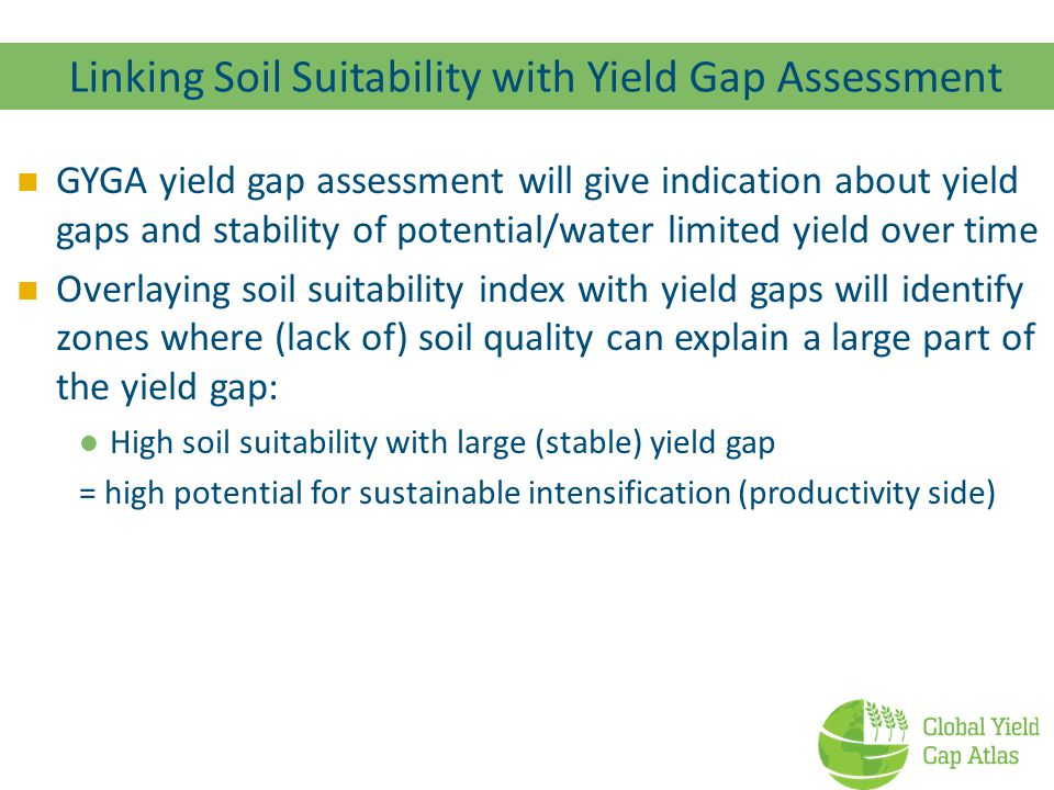 Linking Soil Suitability with Yield Gap Assessment