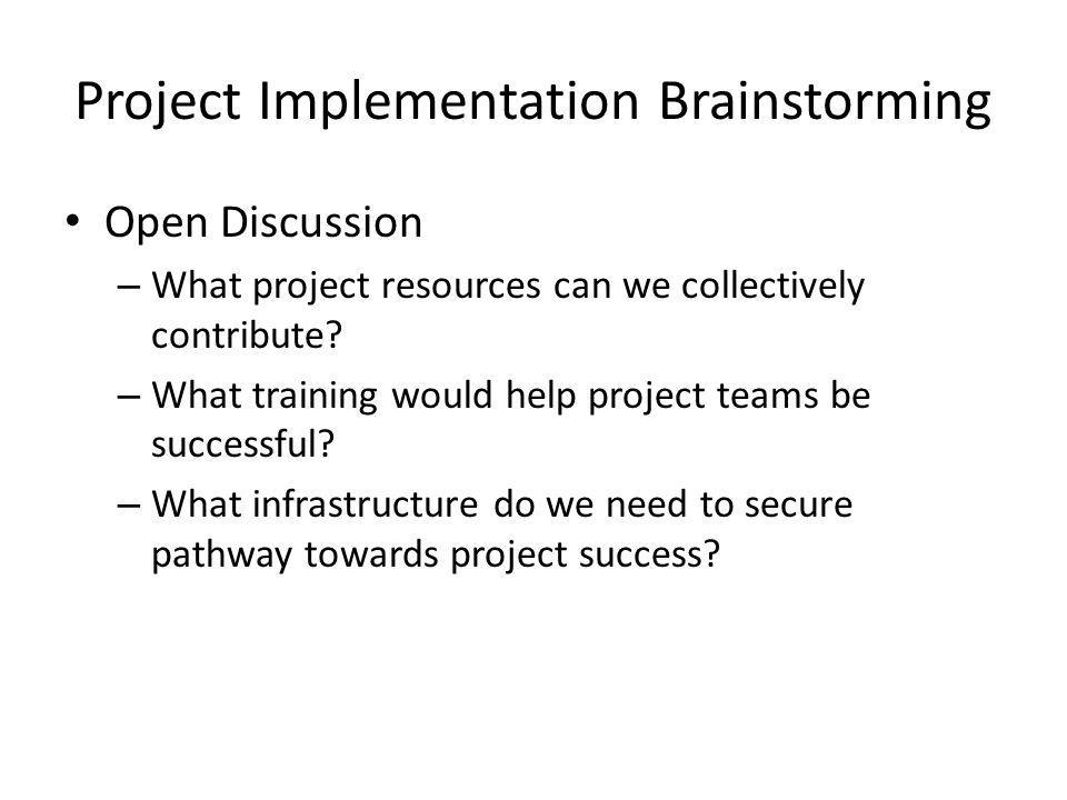 Project Implementation Brainstorming