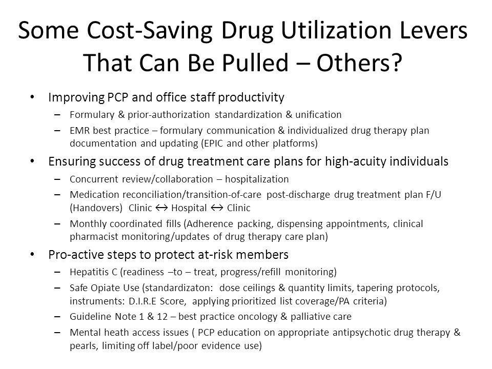 Some Cost-Saving Drug Utilization Levers That Can Be Pulled – Others