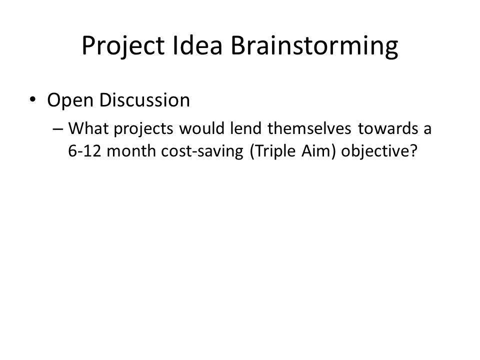 Project Idea Brainstorming