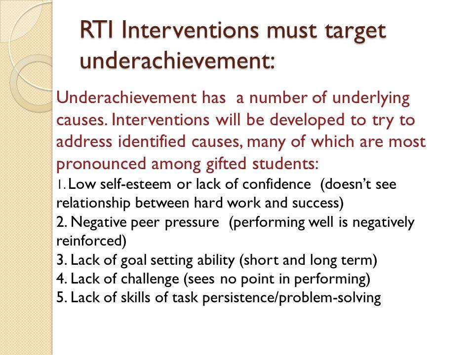 RTI Interventions must target underachievement: