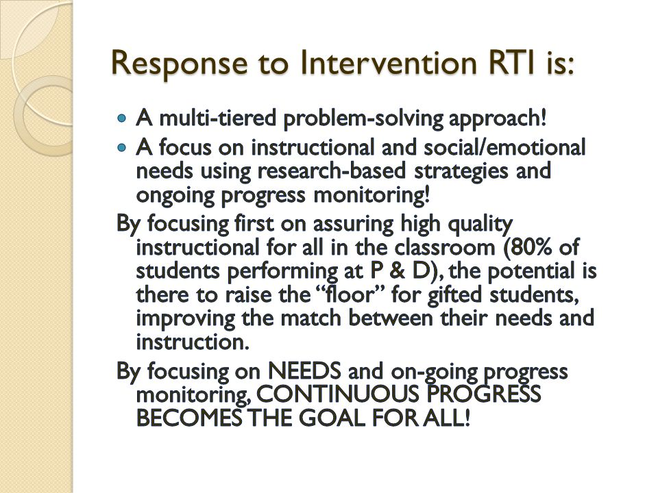 Response to Intervention RTI is:
