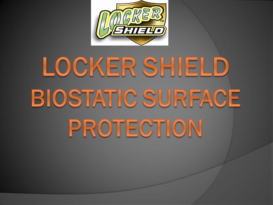 Locker Shield Biostatic Surface Protection