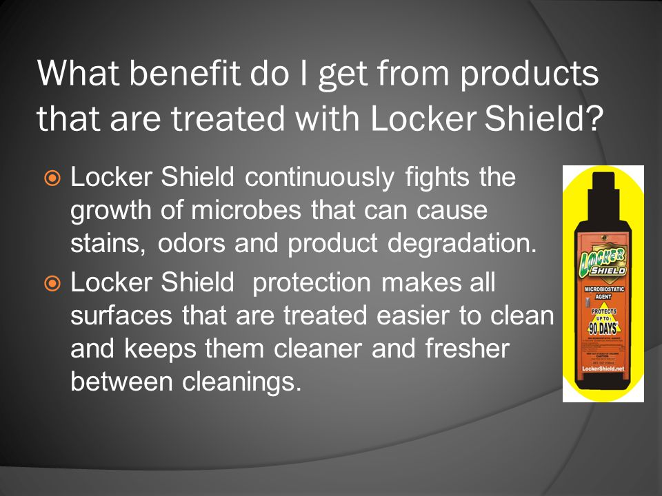 What benefit do I get from products that are treated with Locker Shield