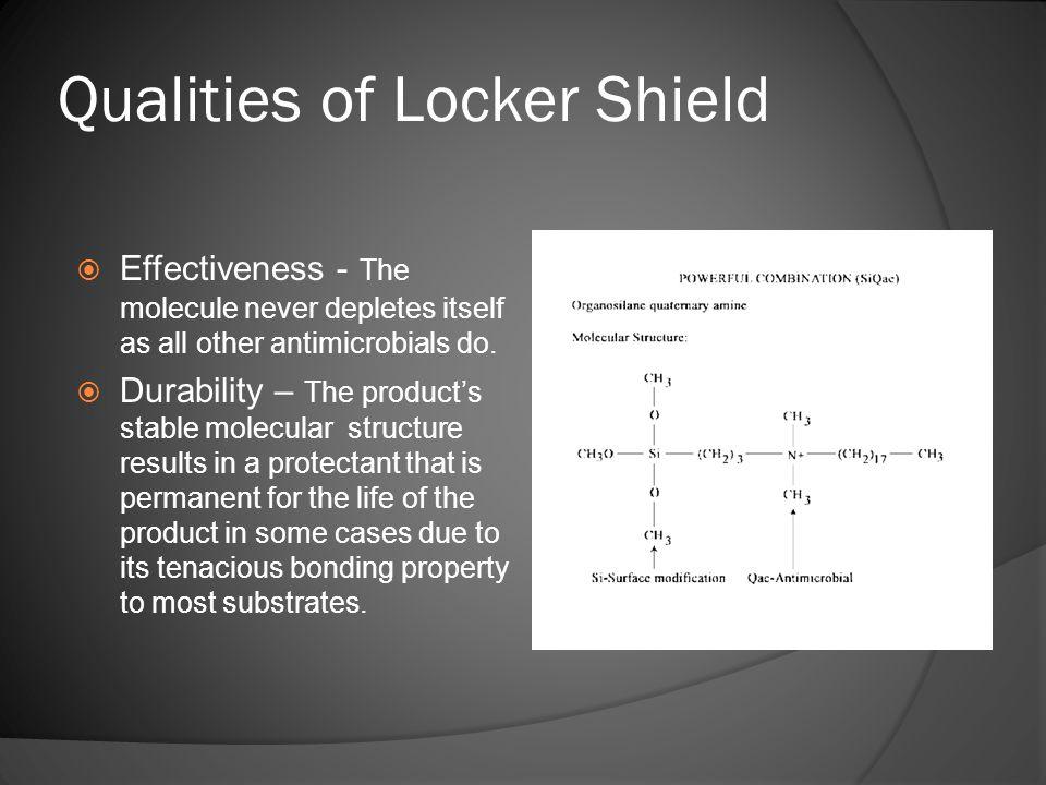 Qualities of Locker Shield