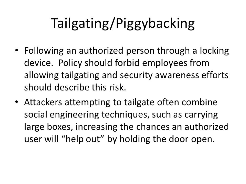 Tailgating/Piggybacking