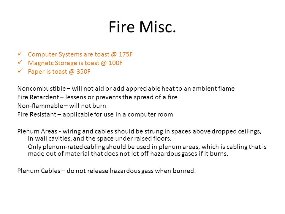 Fire Misc. Computer Systems are toast @ 175F