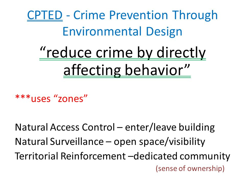 CPTED - Crime Prevention Through Environmental Design