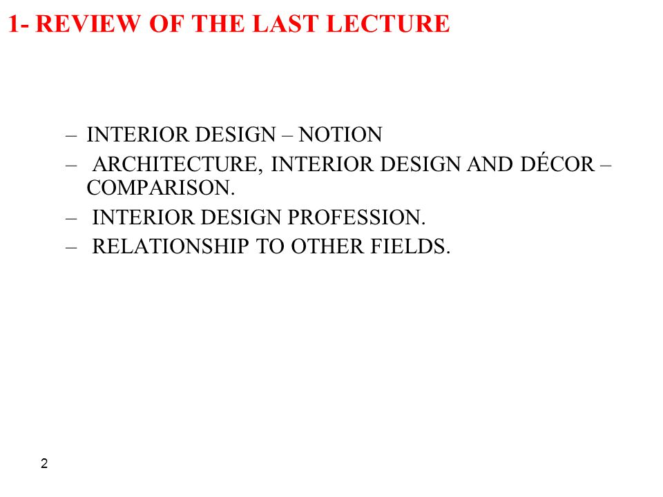 1- REVIEW OF THE LAST LECTURE