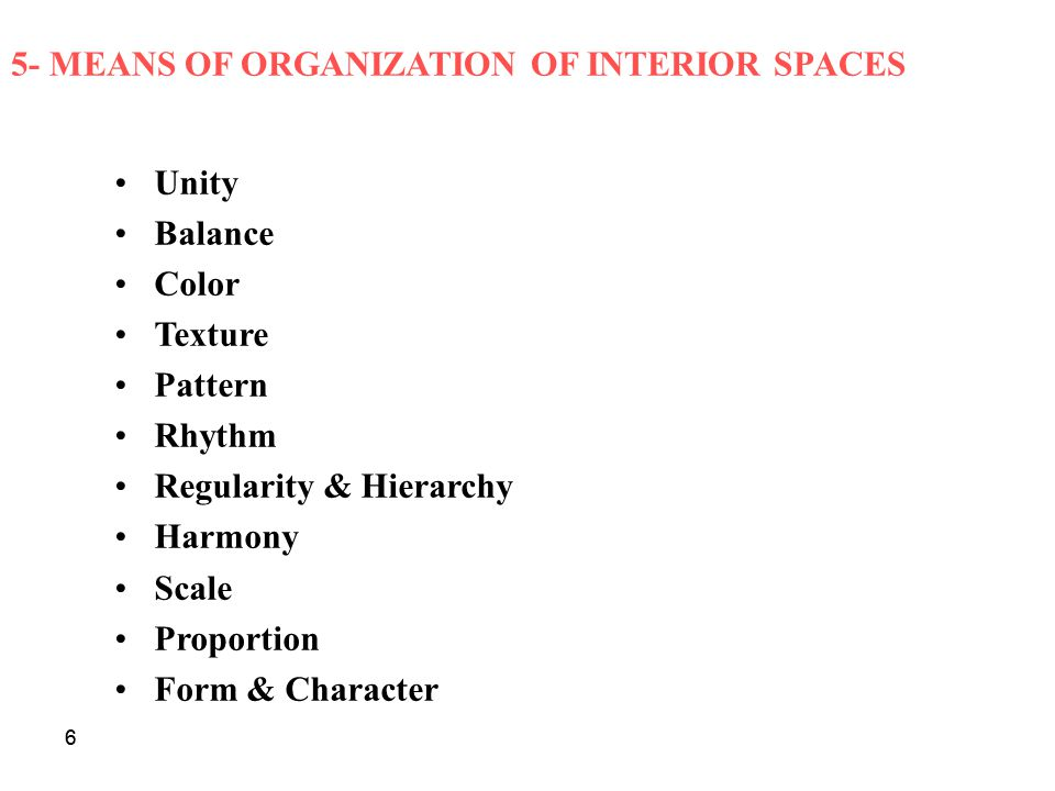 5- MEANS OF ORGANIZATION OF INTERIOR SPACES