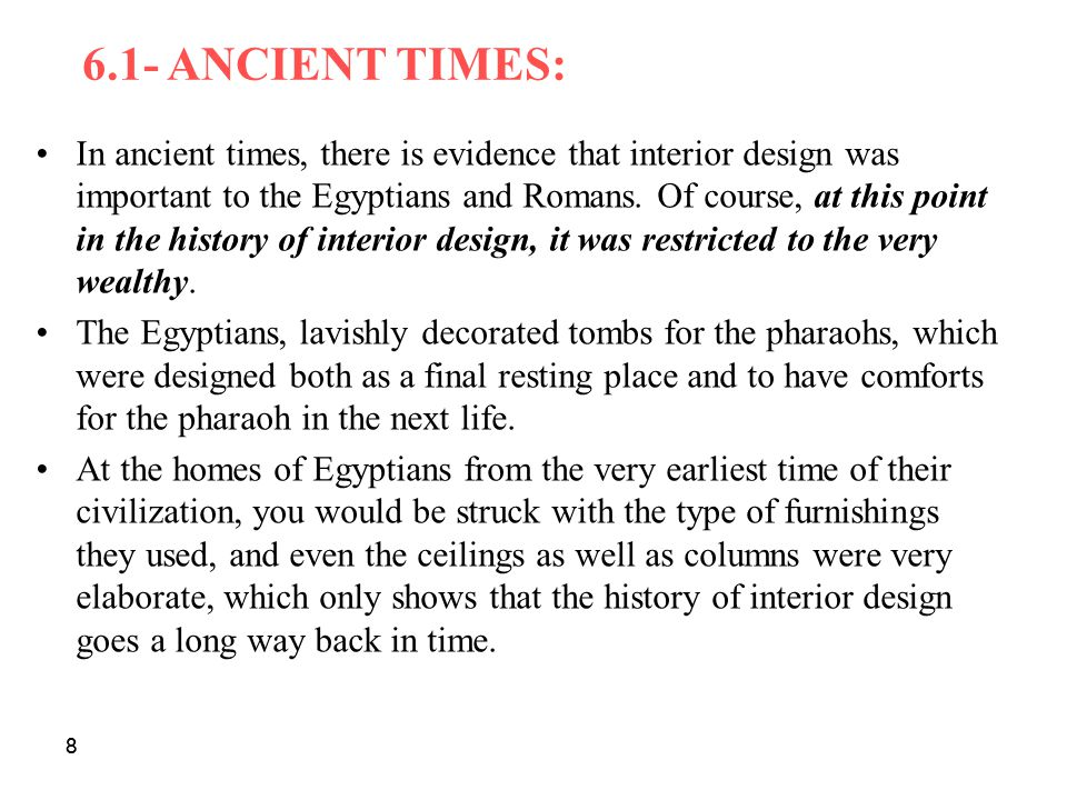 6 HISTORY OF INTERIOR DESIGN 8 61