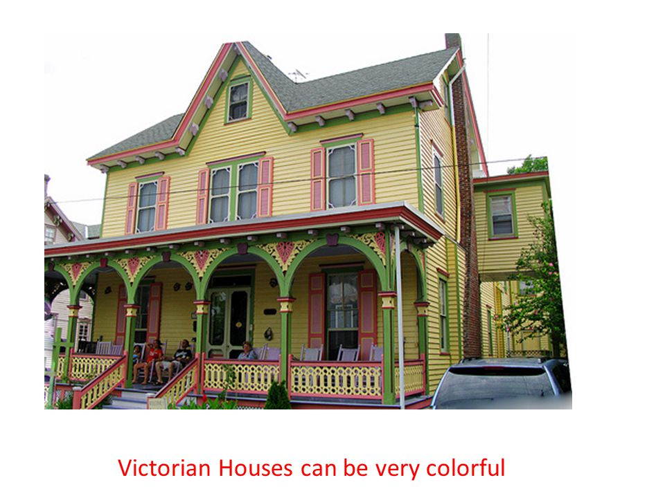 Victorian Houses can be very colorful