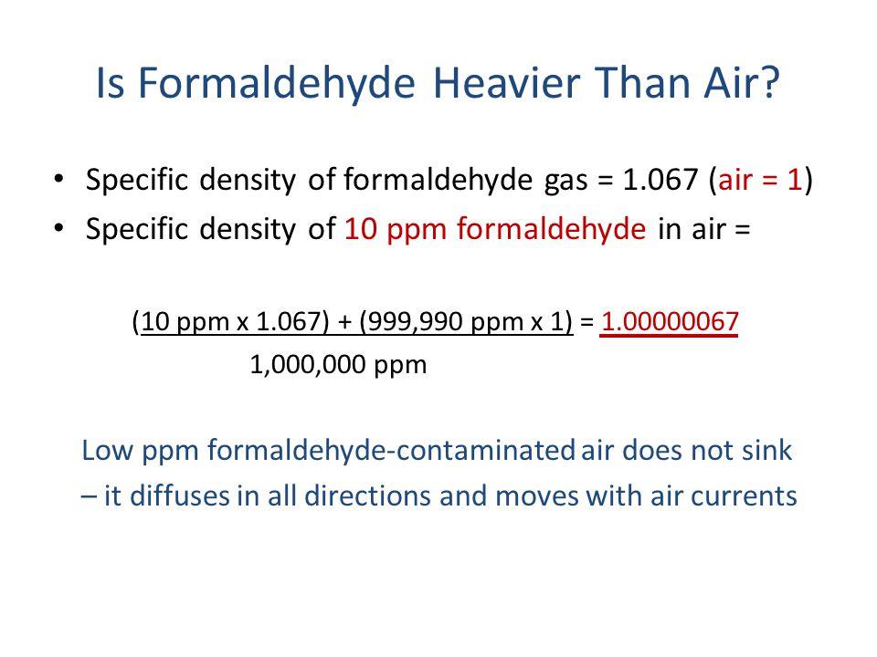Is Formaldehyde Heavier Than Air