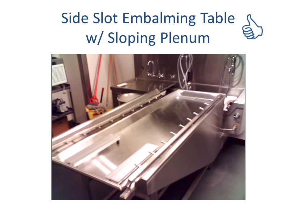 Side Slot Embalming Table w/ Sloping Plenum