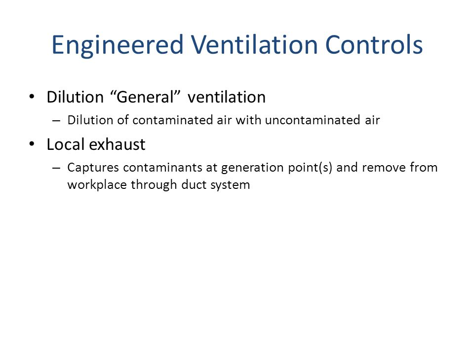 Engineered Ventilation Controls