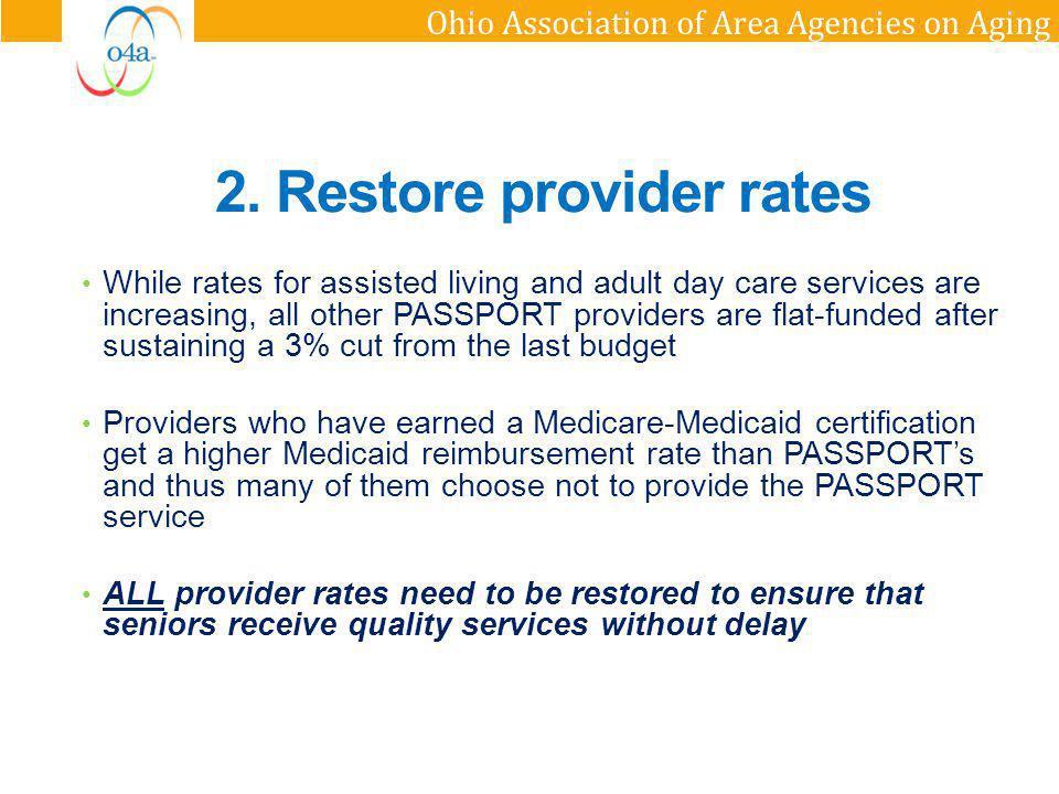 2. Restore provider rates