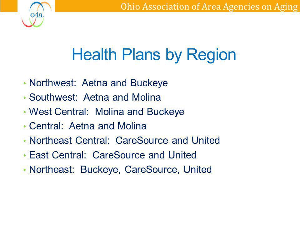 Health Plans by Region Northwest: Aetna and Buckeye