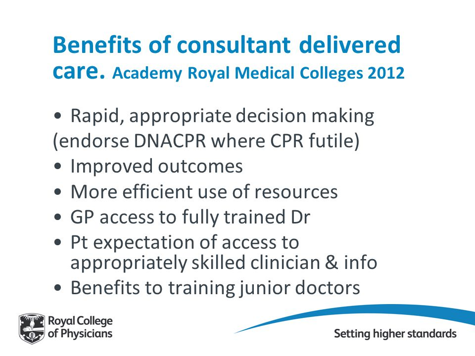 Benefits of consultant delivered care