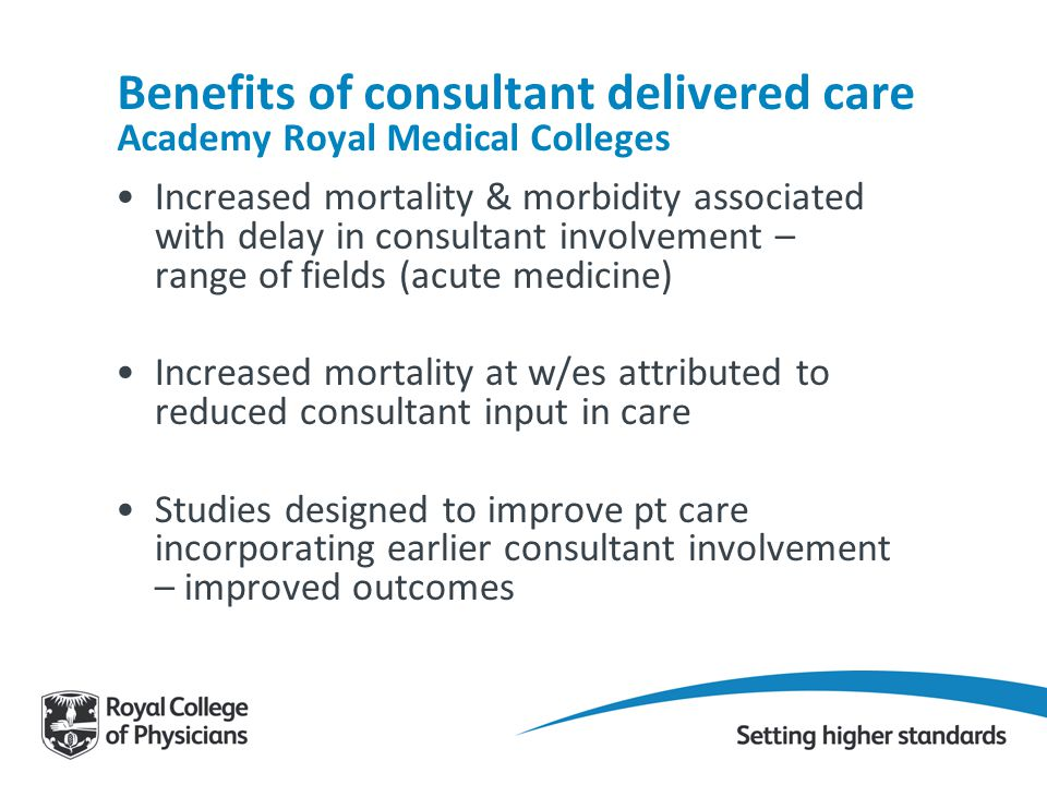 Benefits of consultant delivered care Academy Royal Medical Colleges