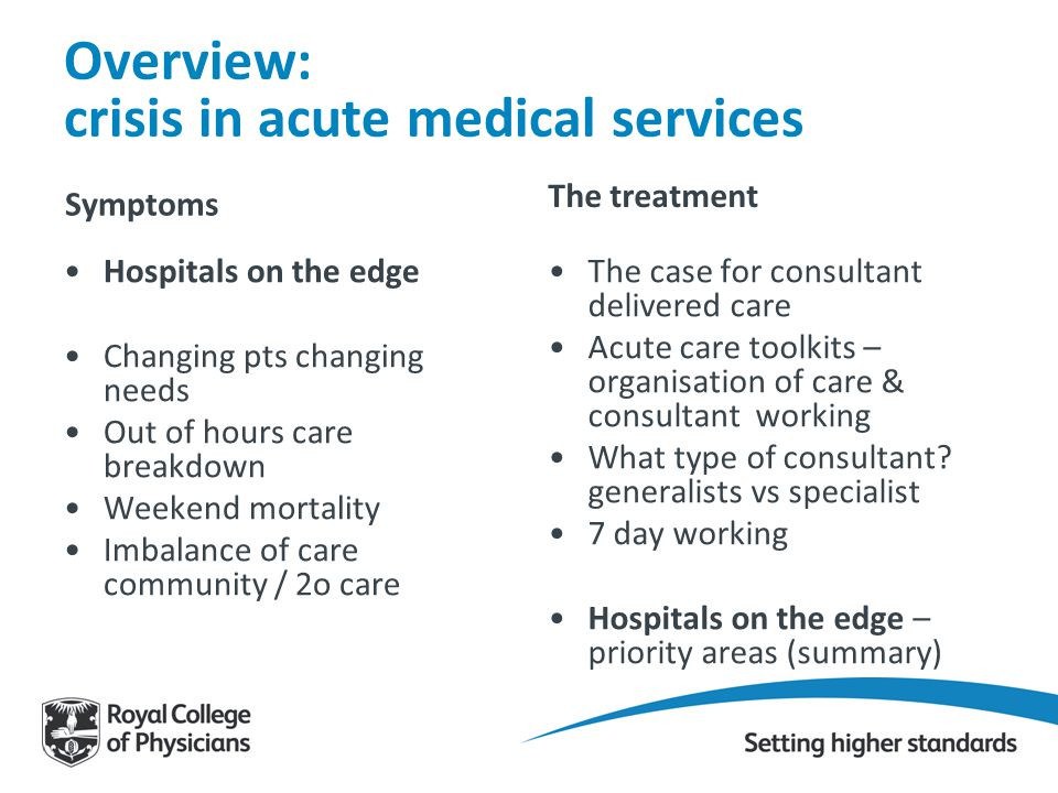 Overview: crisis in acute medical services