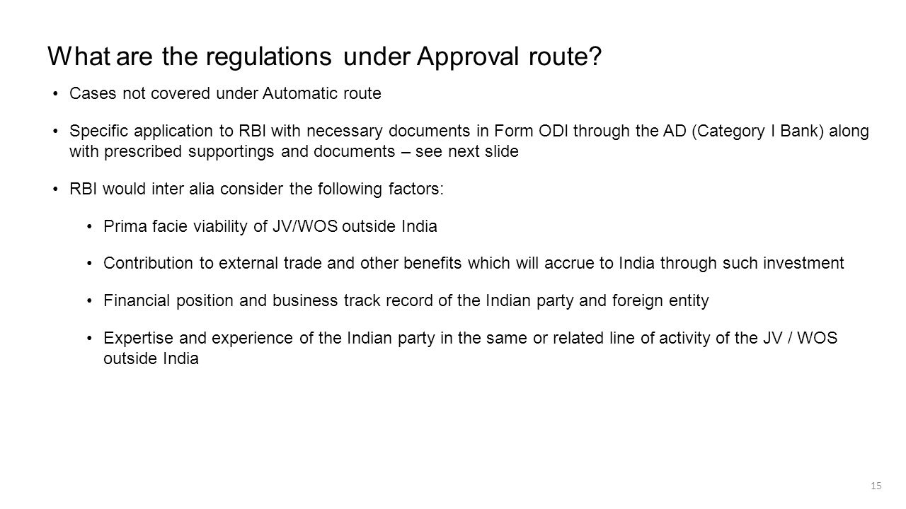 What are the regulations under Approval route