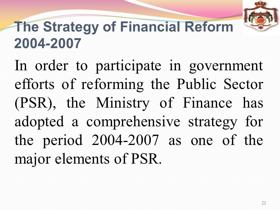 The Strategy of Financial Reform 2007-2004