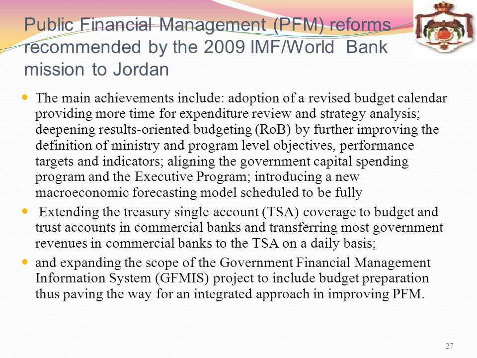 Public Financial Management (PFM) reforms recommended by the 2009 IMF/World Bank mission to Jordan