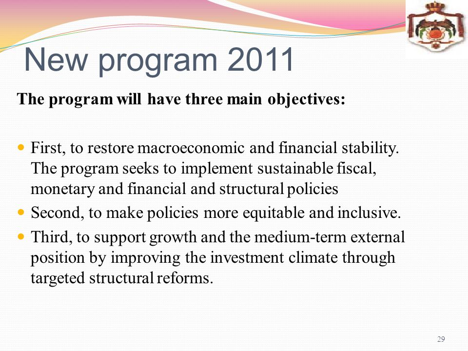 New program 2011 The program will have three main objectives: