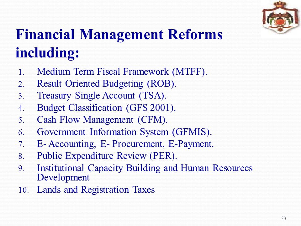 Financial Management Reforms including: