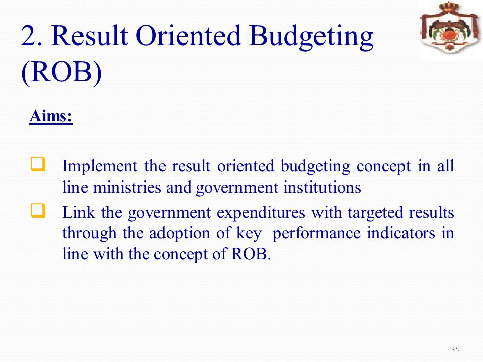 2. Result Oriented Budgeting (ROB)
