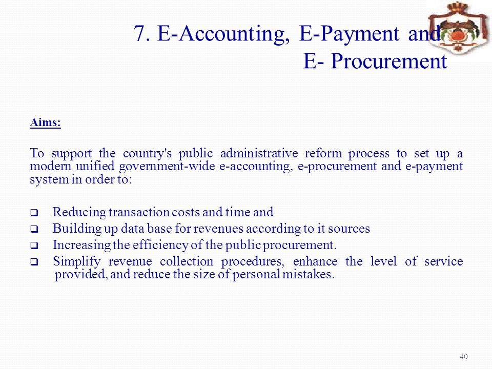 7. E-Accounting, E-Payment and E- Procurement