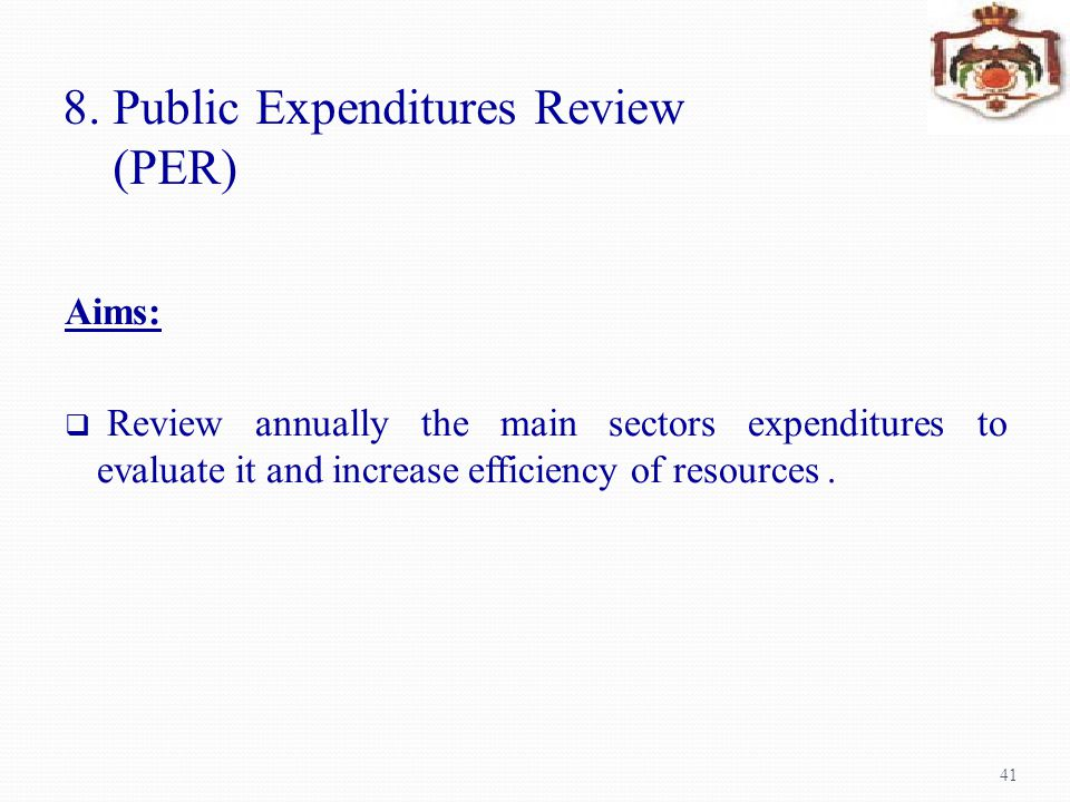 8. Public Expenditures Review (PER)