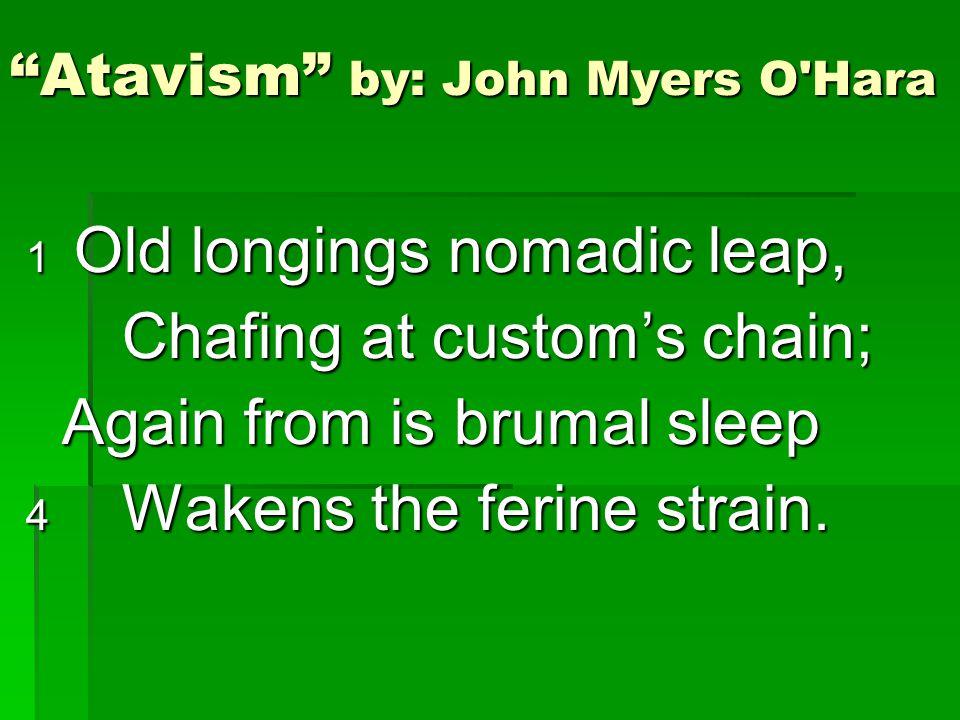 Atavism by: John Myers O Hara